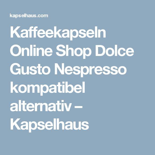 Günstige alternative Kaffeekapseln Online Shop für Dolce Gusto & Nespresso kompatible Kapseln                  – Kapselhaus.com
