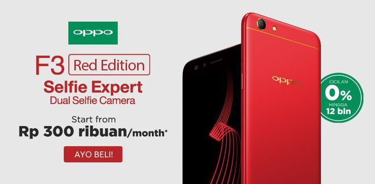 😉 Special Edition! Smartphone F3 Red dengan dua kamera super keren untuk kamu yang gemar selfie Dapatkan PROMO 💯 cicilan 0% 💯 mulai dari Rp 300 💯 ribu-an per bulan.  Ayo, beli hanya di Bhinneka.com 👌 KLIK DI SINI https://goo.gl/8eiPXt