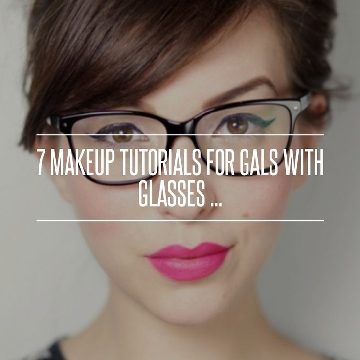 5. #Quick and Cute - 7 Makeup Tutorials for Gals with #Glasses ... → Makeup #Makeup