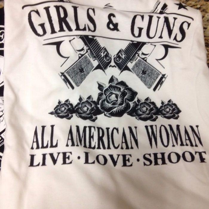 Customer Photo: Girls & Guns. All American Woman. Women's T-Shirt. Second Amendment T-Shirt.