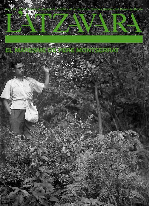 Atzavara: butlletí de la Secció de Ciències Naturals de Mataró (1979-  ). Completa. Ciències naturals. Disponible a text complet.