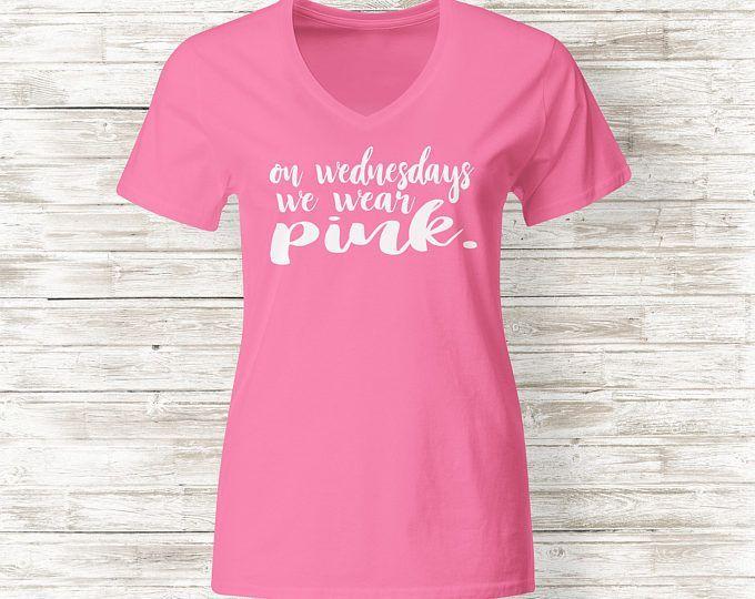 On Wednesdays We Wear Pink Shirt | We Wear Pink | Wednesdays Wear Pink | Pink Wednesdays | Mean Girls | Mean Girls Shirt | Mean Girls Quotes