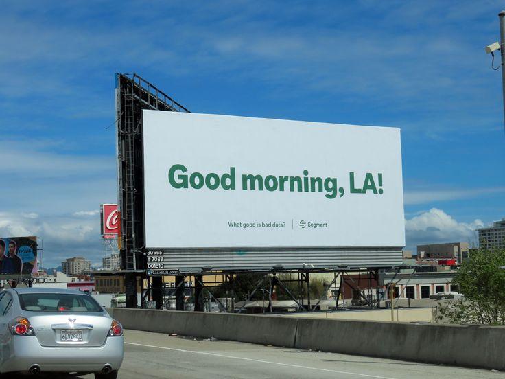Segment.io (in SF) in 2020 One job, Segmentation, Billboard