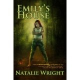 Emily's House (The Akasha Chronicles) (Kindle Edition)By Natalie Wright