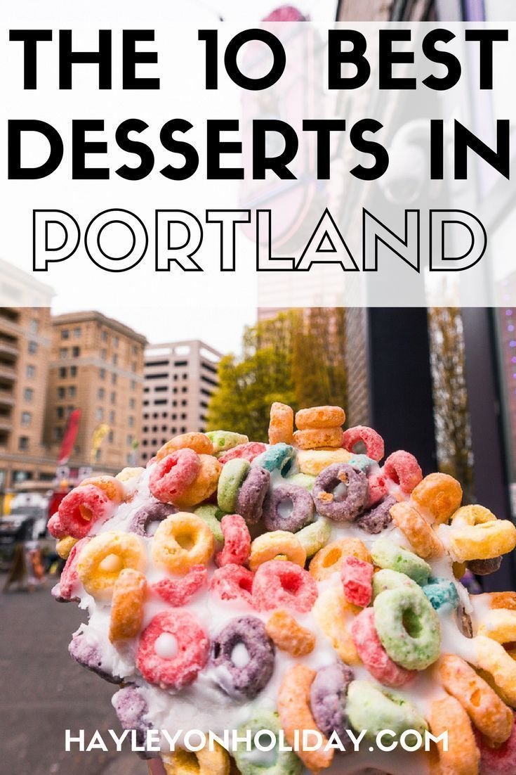 Best Portland Ice Cream Where To Find The Best Desserts In Portland Portland Oregon Food Portland Food Fun Desserts