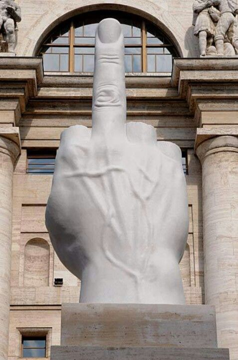 Piazza Affari, Cattelan - Milan, Italy; what I hope President Obama says to Mitch McConnell and the Republican assholes who obstructed him, on January 20, 2017!