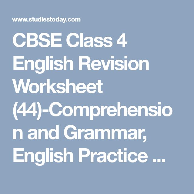 CBSE Class 4 English Revision Worksheet (44)-Comprehension and Grammar, English Practice Worksheet, Revision Worksheet, CBSE, CBSE Guess Papers, CBSE Sample Paper, Latest CBSE News, CBSE Result