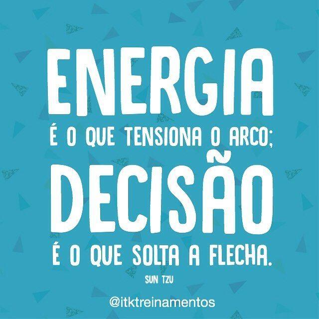 Use os dois! #regram @itktreinamentos #frases #motivação #energia #decisão #itktreinamentos