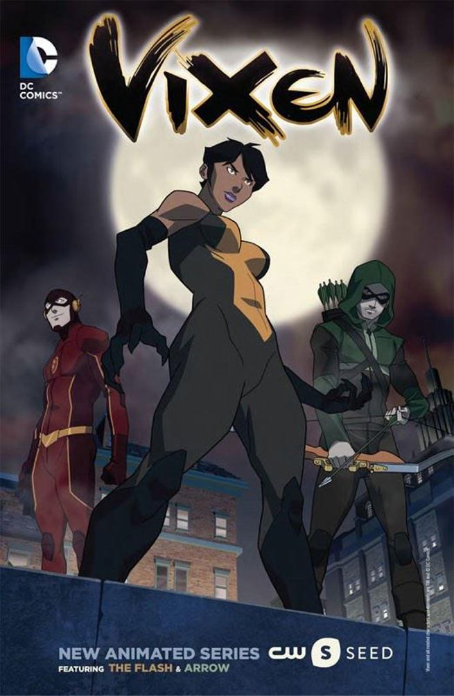 Vixen is getting her own animated TV series.