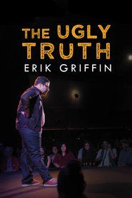 Erik Griffin: The Ugly Truth 2017, Erik Griffin: The Ugly Truth_in HD 1080p, Watch Erik Griffin: The Ugly Truth in HD, Watch Erik Griffin: The Ugly Truth Online, Erik Griffin: The Ugly Truth Full Movie, Watch Erik Griffin: The Ugly Truth Full Movie Free Online Streaming, Watch Erik Griffin: The Ugly Truth Online, Erik Griffin: The Ugly Truth Full Movie, Erik Griffin: The Ugly Truth in HD 1080p, Watch Erik Griffin: The Ugly Truth Full Movie Free Online Streaming, Watch Erik Griffin: The Ugly…