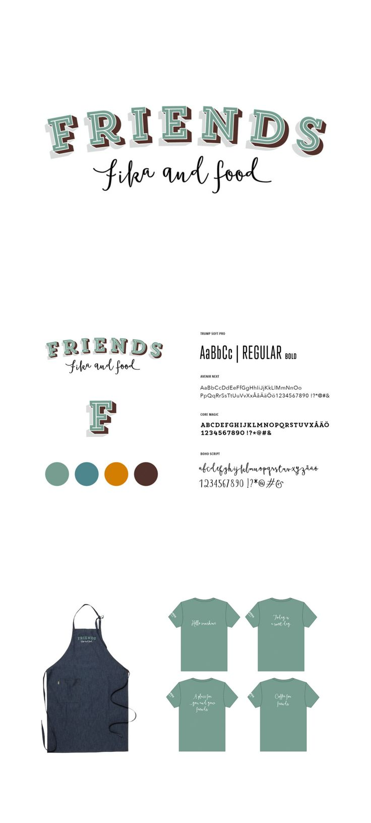 Grafic Profile and Prints to local restaurant Friends.  Friends Fika and food was in need for a new logo and profile. A complete rebradning. We designed a new logo and made a payoff. A friendly profile with a casual feel.