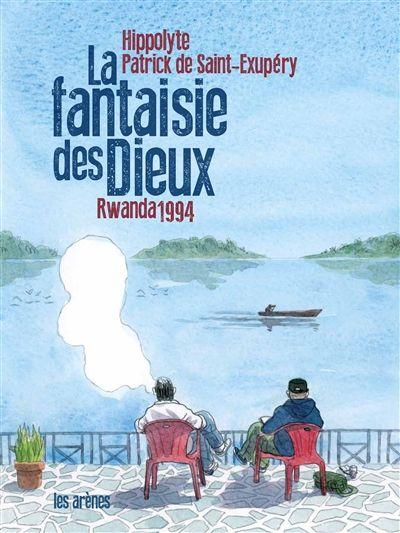 « La Fantaisie des Dieux », c'est le surnom de Kibuyé, ville à l'ouest du Rwanda, où Patrick de Saint-Exupéry revient en 2013 accompagné d'Hippolyte. Avec ce dernier, il évoque le génocide de 1994, auquel il a assisté en tant que journaliste, mais surtout en tant que témoin d'abord incrédule, puis impuissant.