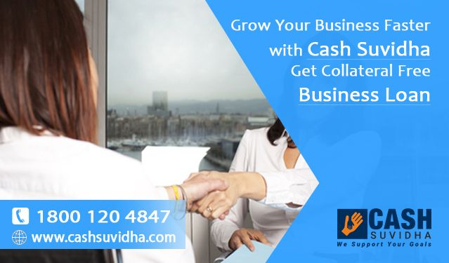 Cash Suvidha offer Business Loan to Grow Your Business Faster. #QuickLoan #BusinessLoan #CollateralFree #ApplyOnline