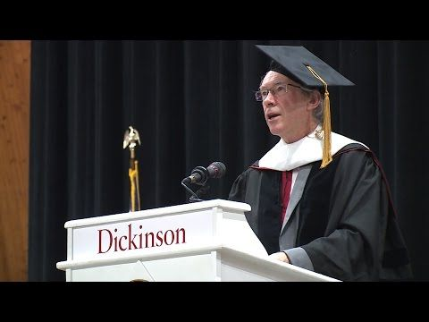 2015 Commencement Address | 2015 Commencement Address | Dickinson College