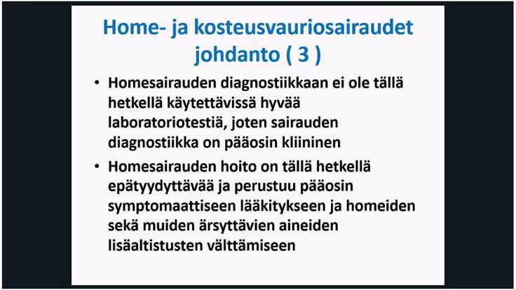 Homesairaudet ja monikemikaaliyliherkkyys Professori Ville Valtonen 7.9.2016
