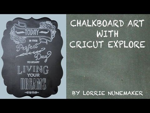 Chalkboard Art with Cricut Explore - YouTube