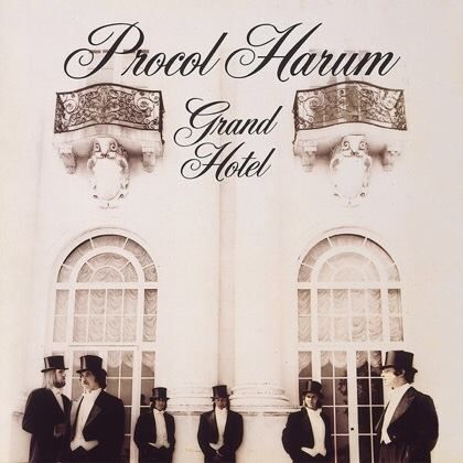 Grand Hotel - Procol Harum- Grand Hotel