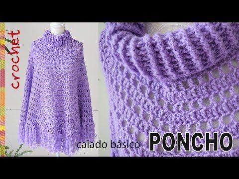Poncho calado básico con cuello alto tejido a crochet (¡muy fácil!) - Tejiendo Perú - YouTube