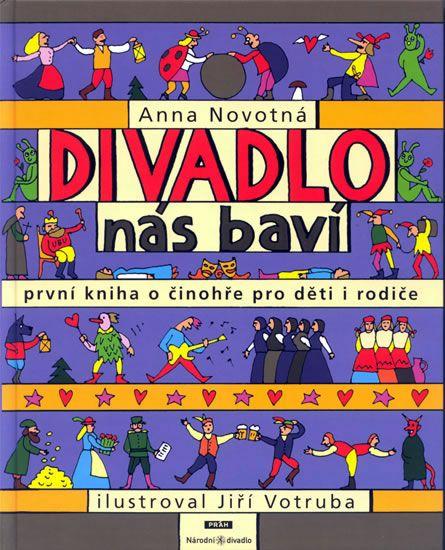 Kniha Divadlo nás baví - První kniha o činohře pro děti i rodiče | knizniklub.cz