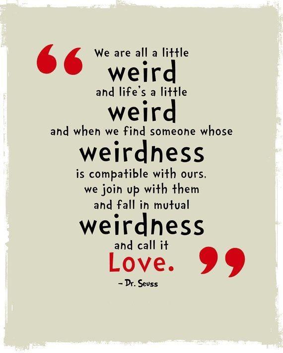 unusual relationship quotes