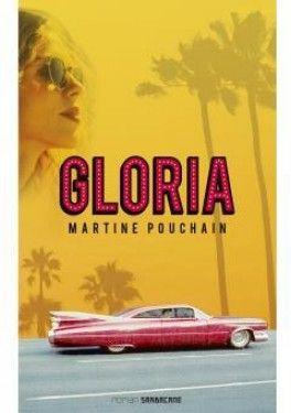 Gloria - Martine Pouchain