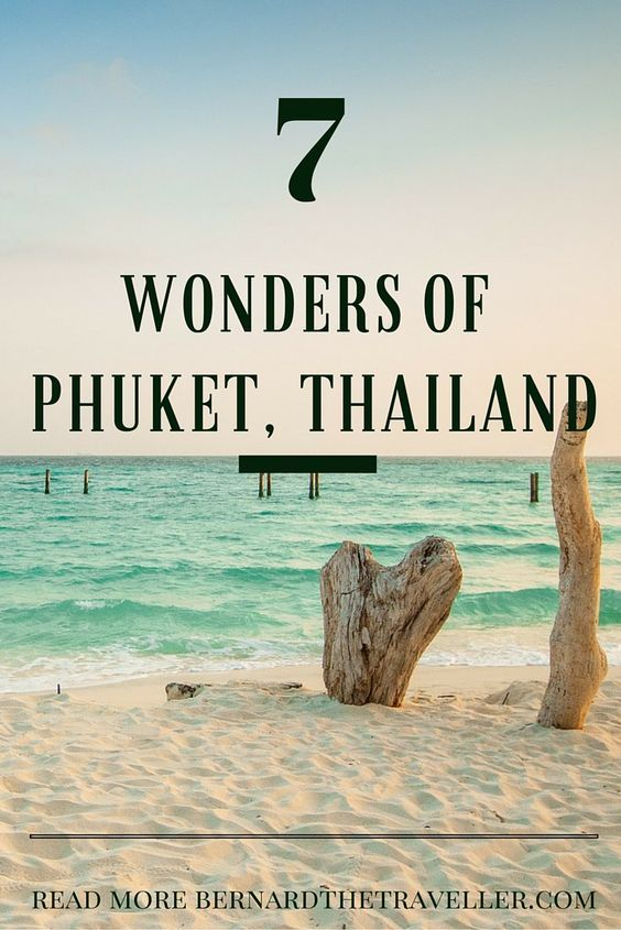 The 7 Wonders of Phuket #phuket #thailand #guide