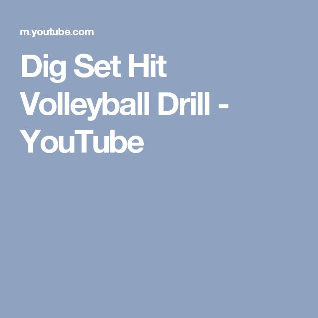 Dig Set Hit Volleyball Drill - YouTube
