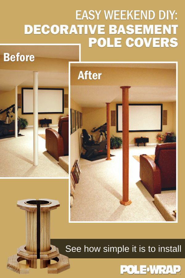 An easy way to transform your basement - no major remodel work required. Simply cover existing structural support columns with POLE-WRAP. Our Decorative Basement Pole Covers are quick and easy to install. Simply cut to fit and install with construction adhesive. Find out more at polewrap.com or buy yours today from The Home Depot or HomeDepot.com.