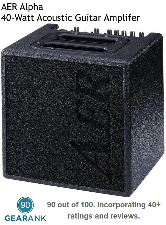 AER Alpha - this single channel 40-watt amp is one of the highest rated acoustic guitar amps under 50-watts.