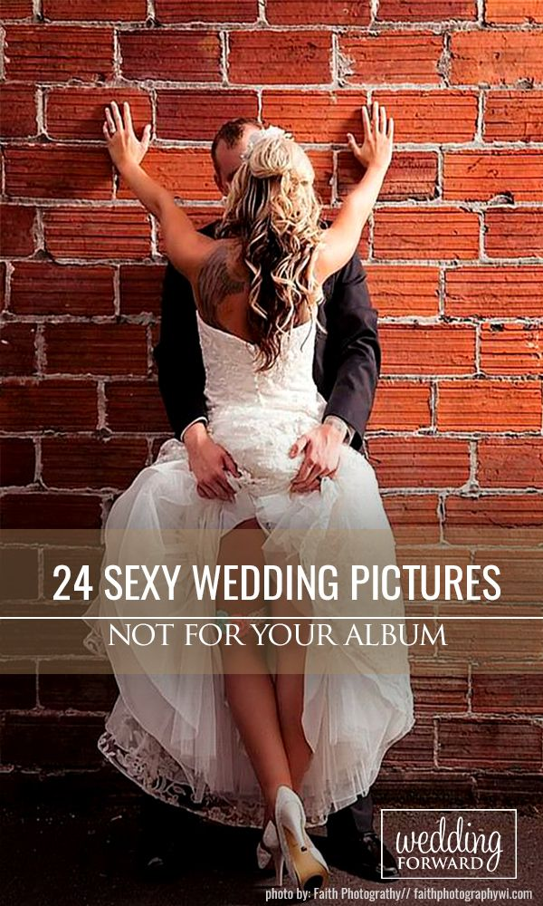 24 Sexy Wedding Pictures Not For Your Wedding Album ❤If you want to add some passion to your wedding photos, look through our listing of sexy wedding pictures and borrow some ideas for your photo session. See more: http://www.weddingforward.com/sexy-wedding-pictures/ #weddings #photography