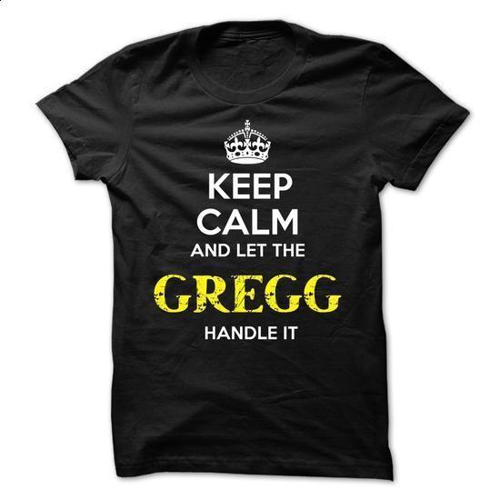 GREGG KEEP CALM Team - #t shirt creator #cheap sweatshirts. CHECK ...