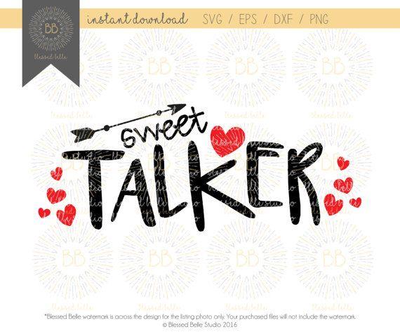 Sweet Talker SVG Valentines svg boy valentine's svg