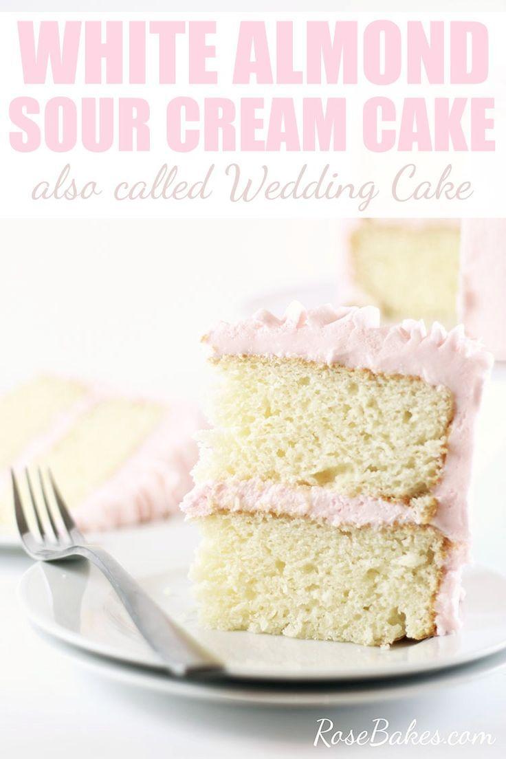 White Almond Sour Cream Cake Recipe Recipe Sour Cream Cake Almond Sour Cream Cake Recipe Almond Cake Recipe