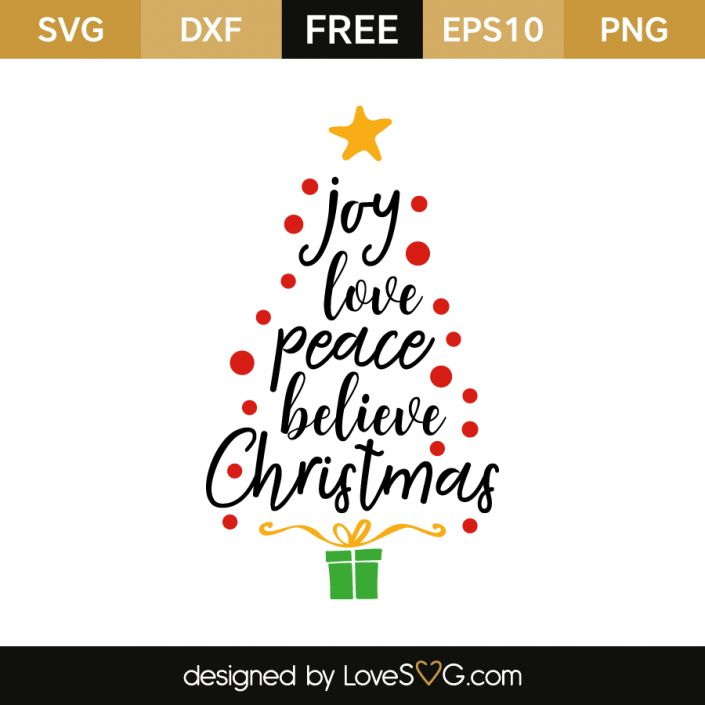 *** FREE SVG CUT FILE for Cricut, Silhouette and more *** Joy love peace believe christmas