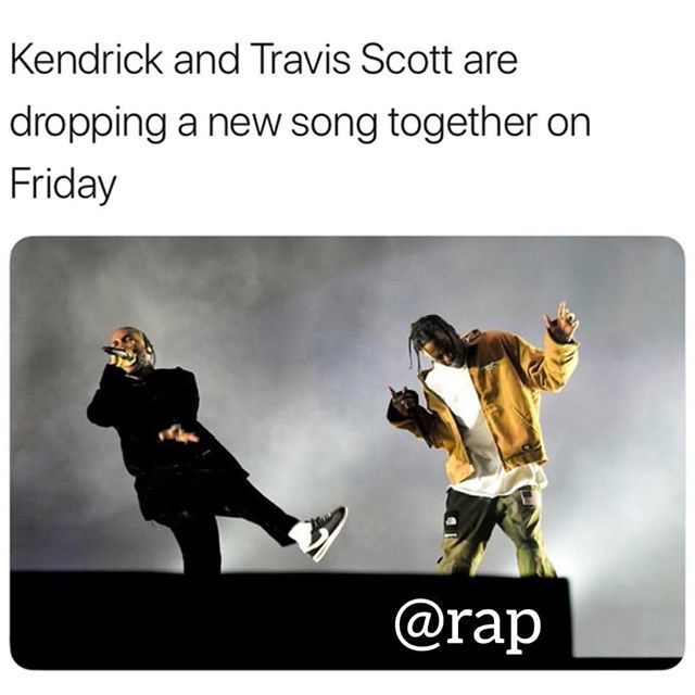 Reposting @dcyphrofficial: This Friday, Kendrick Lamar will be releasing yet another track, this time featuring Travis Scott. Kendrick been dropping so much music lately and this is great. Also got that Black Panther album coming soon as well which will be getting the rap community hyped up. In other news: Travis Scott and Kylie Jenner welcomed a new baby into the world on Thursday. I didn't even know she was with Trav until I saw that, I thought she was still with Tyga | #love #me…