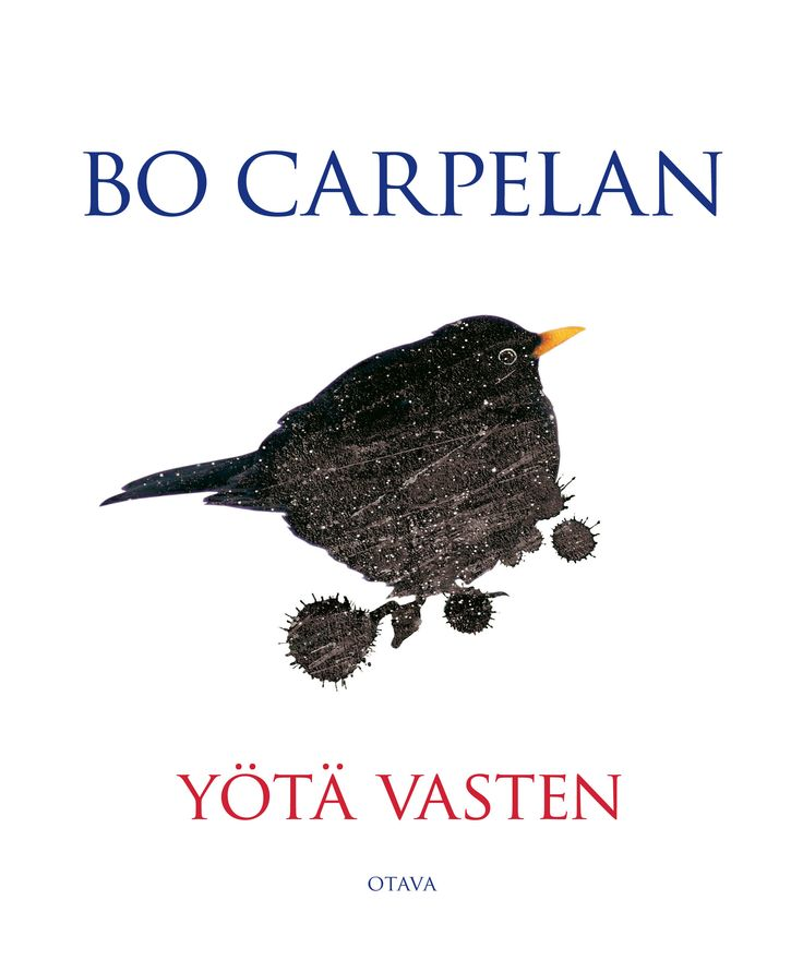Title: Yötä vasten | Author: Bo Carpelan | Designer: Timo Numminen