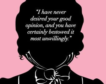 Jane Austen, Pride and Prejudice Ar t Print, Elizabeth Bennet Quote ...