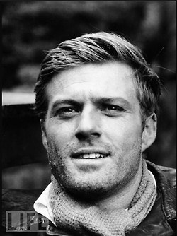 Robert Redford- oh my goodness