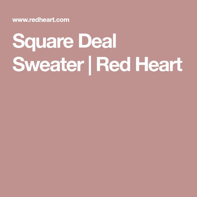 Square Deal Sweater | Red Heart
