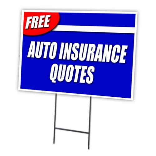 """FREE AUTO INSURANCE QUOTES 12""""x16"""" Yard Sign & Stake ..."""