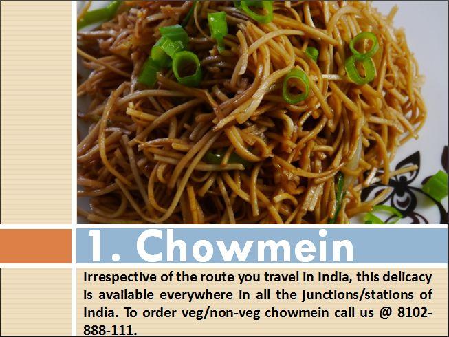To order veg/non-veg chowmein call us @ 8102-888-111.