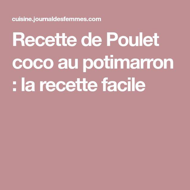 Recette de Poulet coco au potimarron : la recette facile