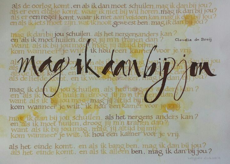 Mag ik dan bij jou, kalligrafie Els de Bok 2016 tekst Claudia de Breij