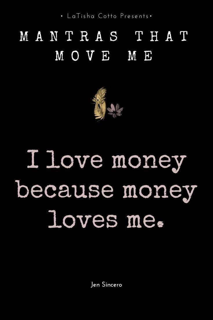 I Love Money Because Money Loves Me Affirmations Positive Affirmations Wealth Affirmations