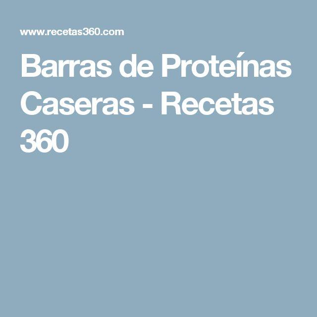 Barras de Proteínas Caseras - Recetas 360
