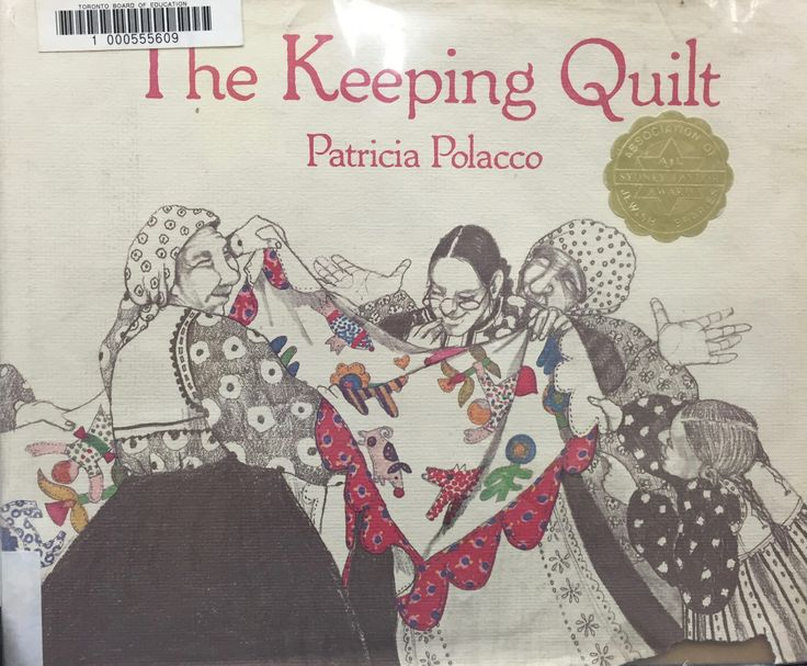 The Keeping Quilt (E POL) by Patricia Polacco