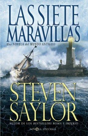 """Si aún no te has enterado de la nueva publicación del autor de #bestsellers Steven Saylor, este es el detalle. Se titula """"Las siete maravillas"""" y la aventura gira entorno año 92 A.C."""