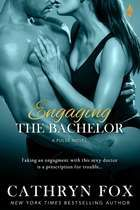 Engaging the Bachelor ebook by Cathryn Fox
