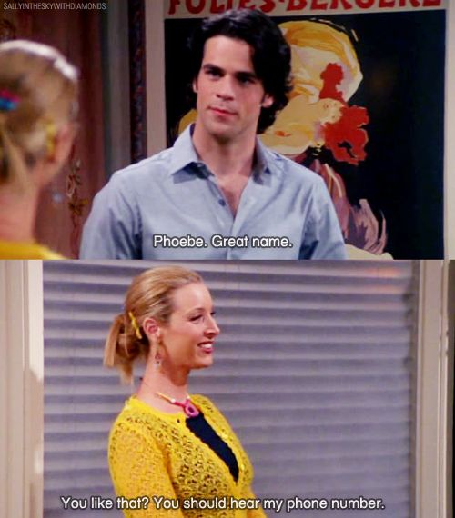 Best pick-up line EVER. I love phoebe.  Omg someone should dare me to this like seriously.