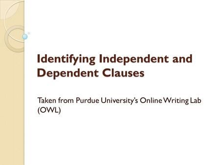 Printables Independent And Dependent Clauses Worksheet 1000 ideas about dependent clause on pinterest complex identifying independent and clauses taken from purdue universitys online writing lab owl